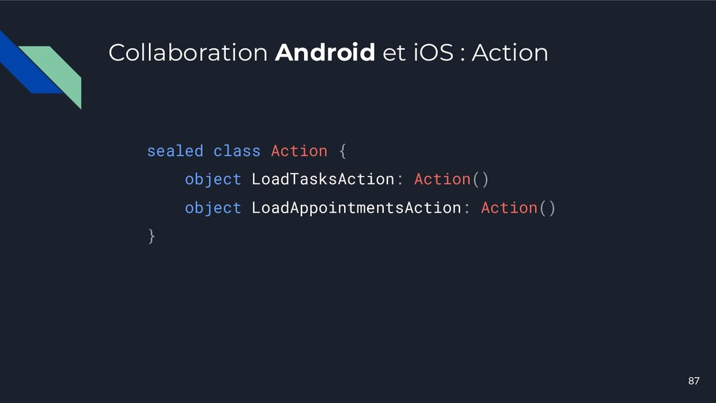 Collaboration Android et iOS : Action sealed cl...