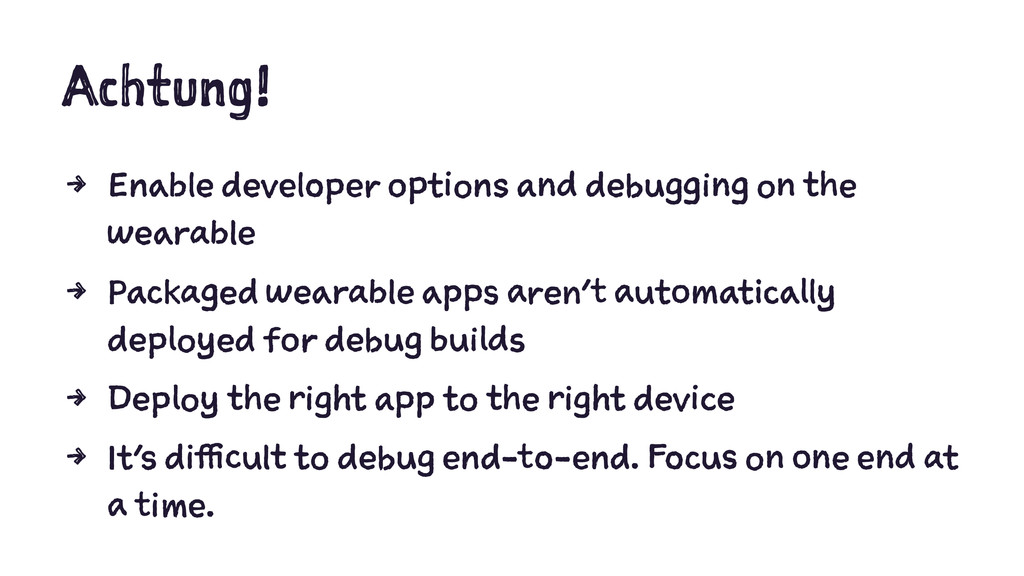 Achtung! 4 Enable developer options and debuggi...