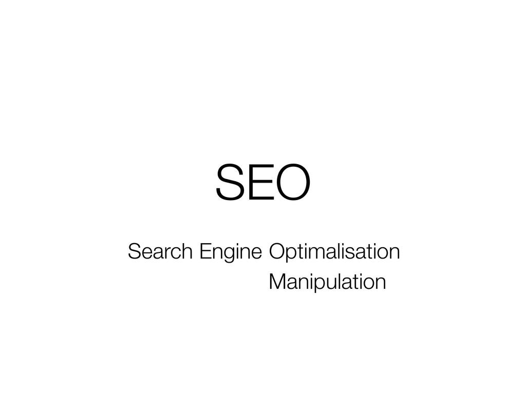 SEO Search Engine Optimalisation Manipulation