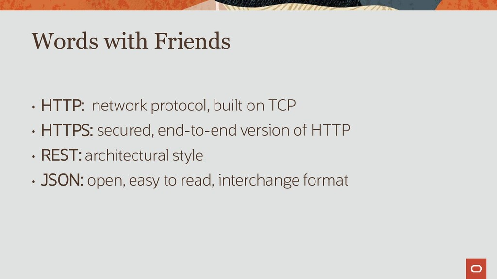 • HTTP: network protocol, built on TCP • HTTPS:...