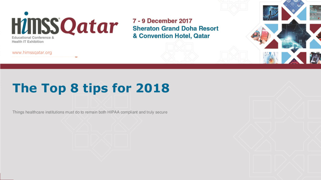 www.himssqatar.org The Top 8 tips for 2018 Thin...