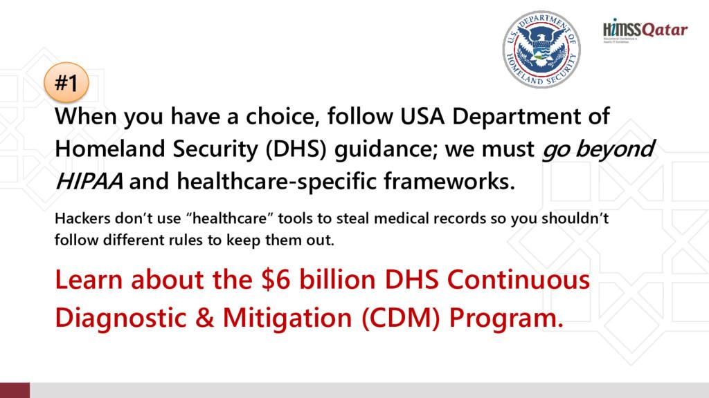 #1 When you have a choice, follow USA Departmen...