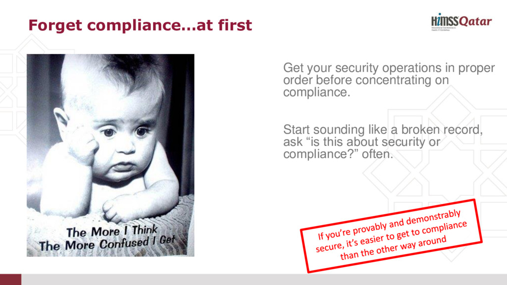 Forget compliance…at first Get your security op...