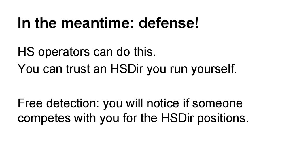 In the meantime: defense! HS operators can do t...
