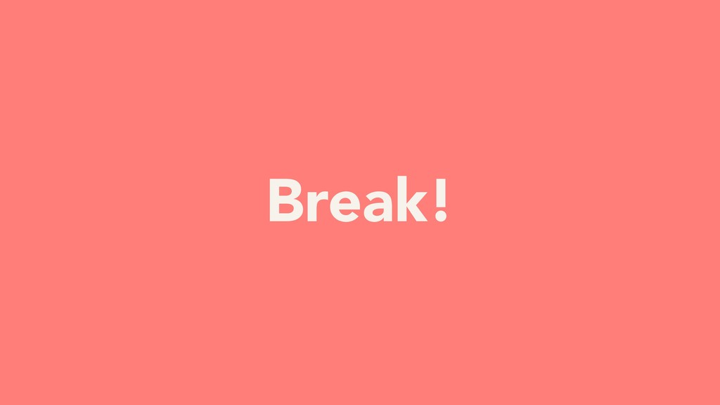 YOUR TURN Break!