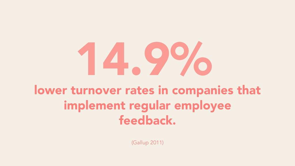 lower turnover rates in companies that implemen...