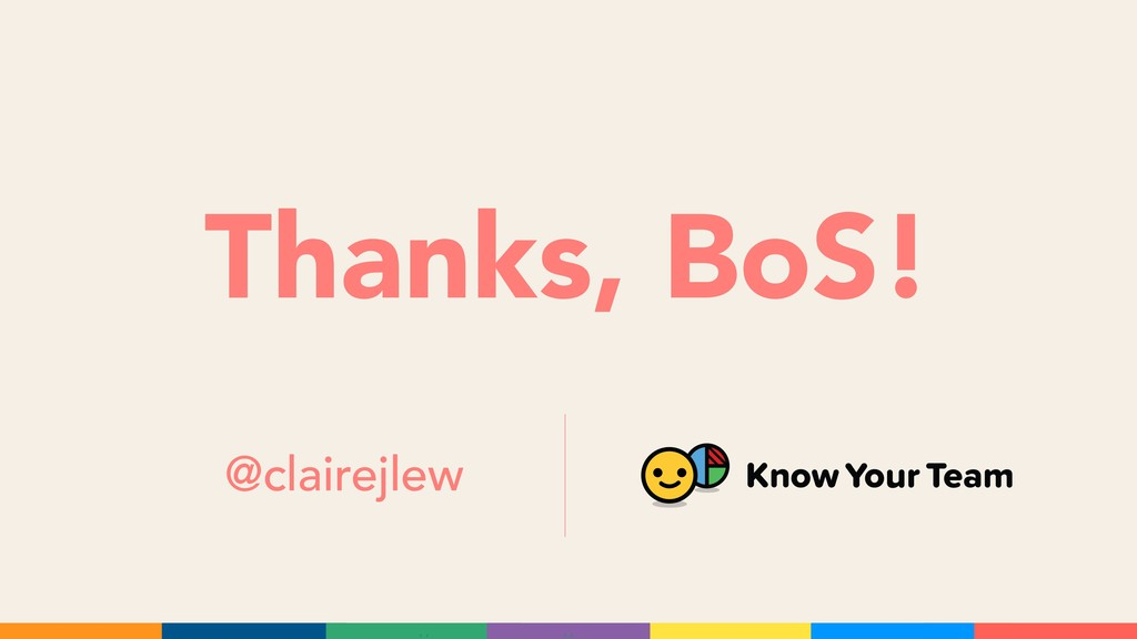 Thanks, BoS! @clairejlew