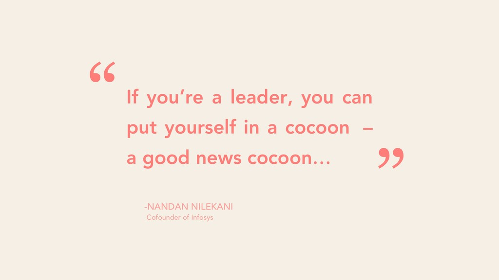 If you're a leader, you can put yourself in a c...