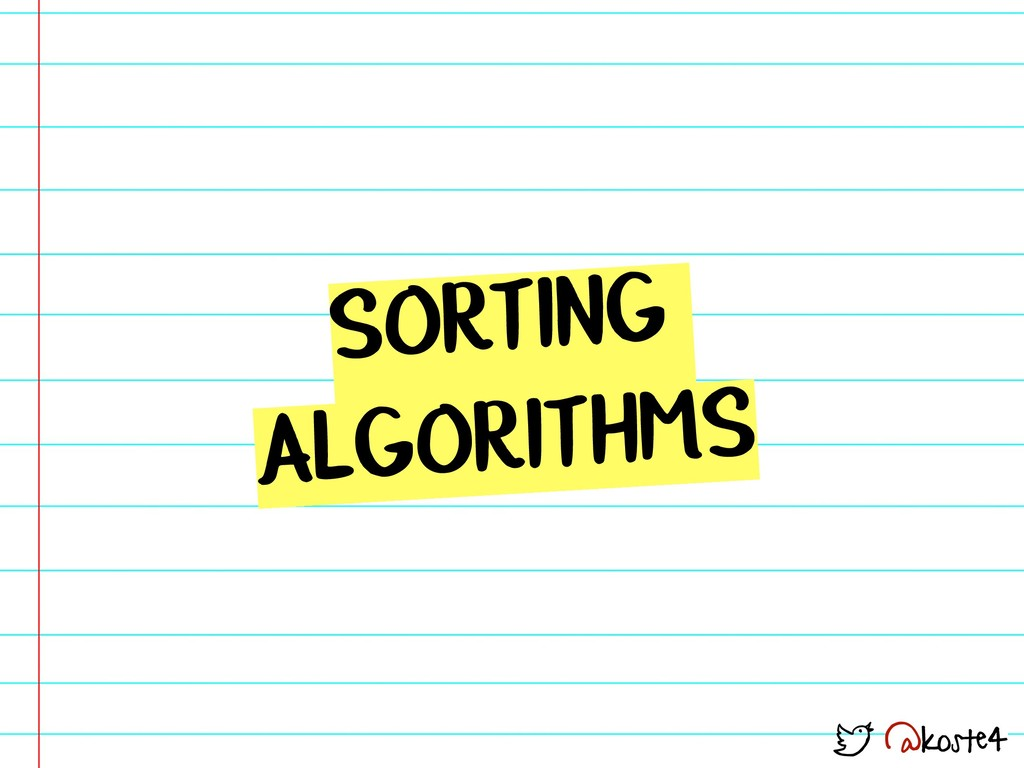 @koste4 SORTING ALGORITHMS