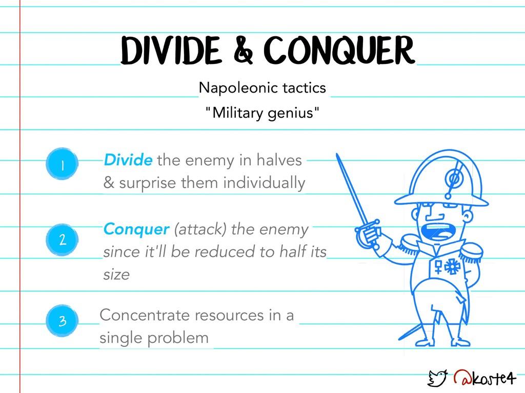 """@koste4 DIVIDE & CONQUER Napoleonic tactics """"Mi..."""