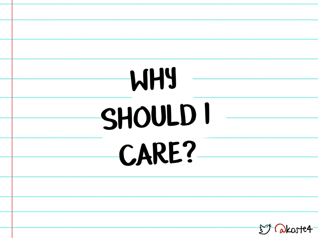 @koste4 WHY SHOULD I CARE?