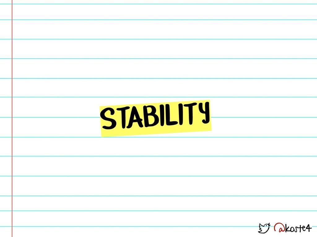 @koste4 STABILITY