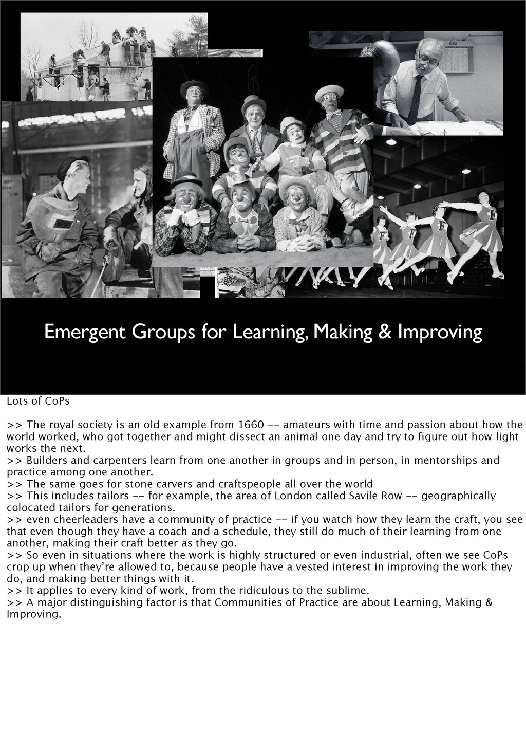 Many Communities of Practice Emergent Groups fo...