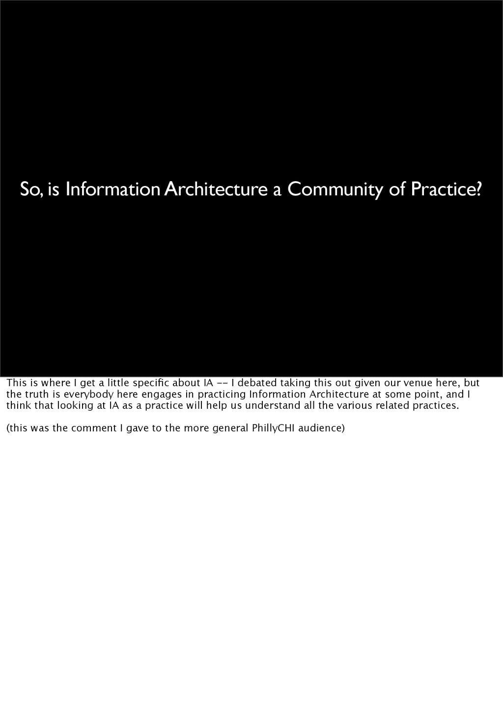 So, is Information Architecture a Community of ...