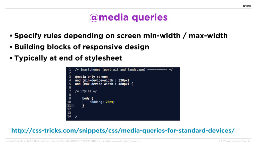 • Specify rules depending on screen min-width /...