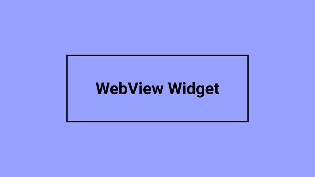 WebView Widget