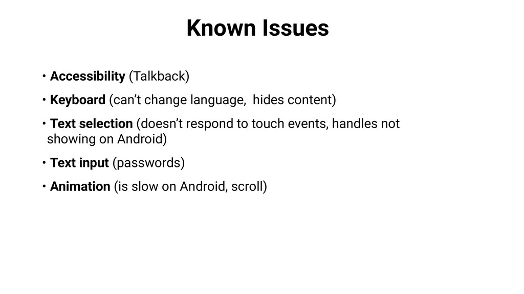 Known Issues • Accessibility (Talkback) • Keybo...