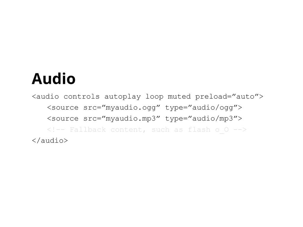 Audio <audio controls autoplay loop muted prelo...