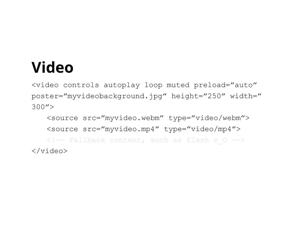 Video <video controls autoplay loop muted prelo...
