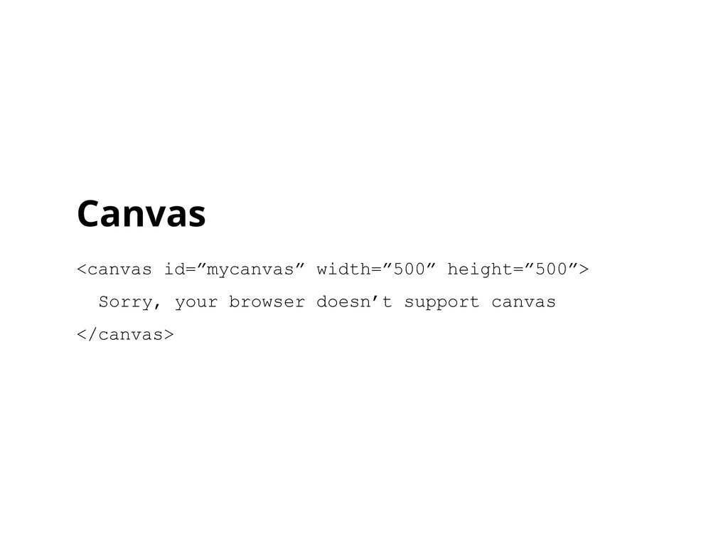 "Canvas <canvas id=""mycanvas"" width=""500"" height..."