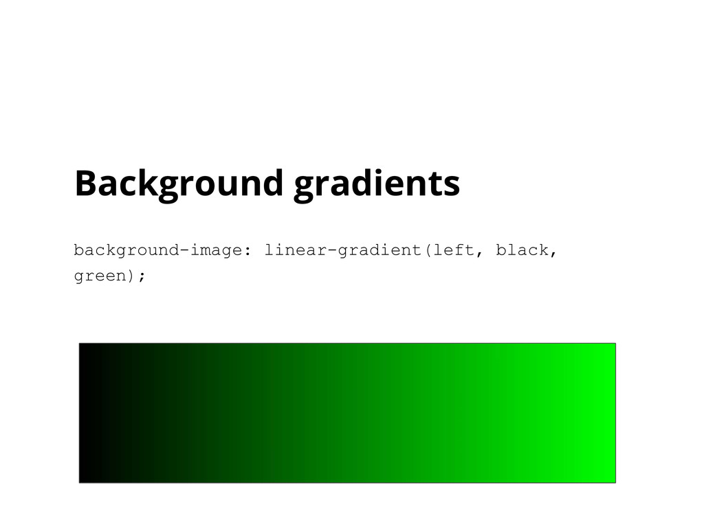 Background gradients background-image: linear-g...