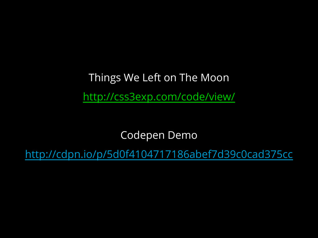 Things We Left on The Moon http://css3exp.com/c...