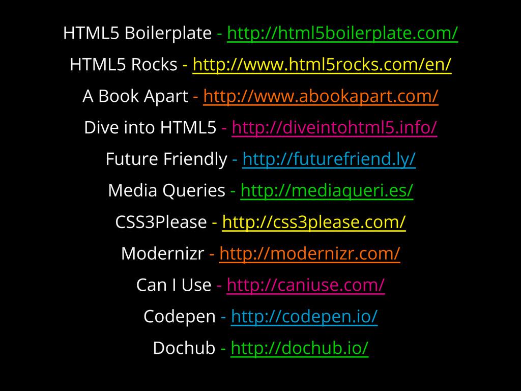 HTML5 Boilerplate - http://html5boilerplate.com...