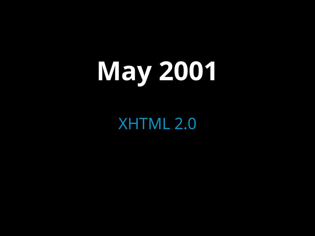 May 2001 XHTML 2.0