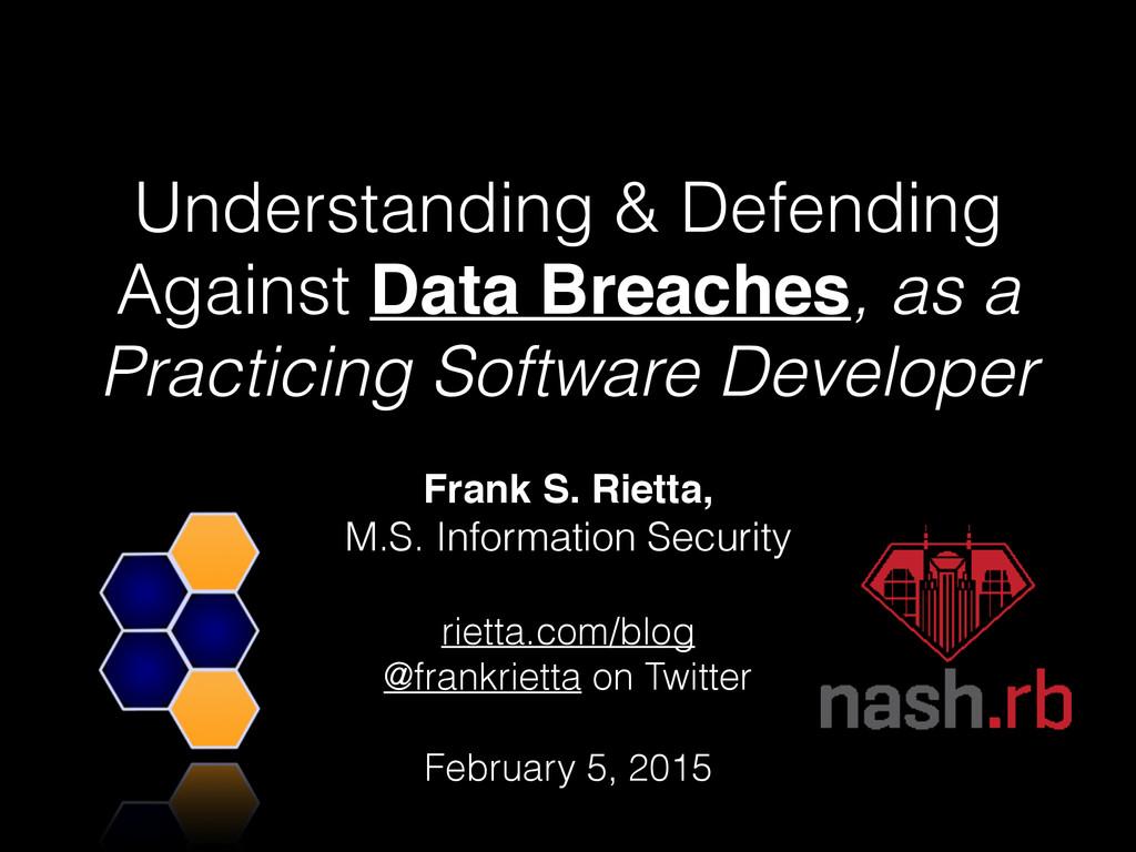 Frank S. Rietta,  M.S. Information Security ! ...