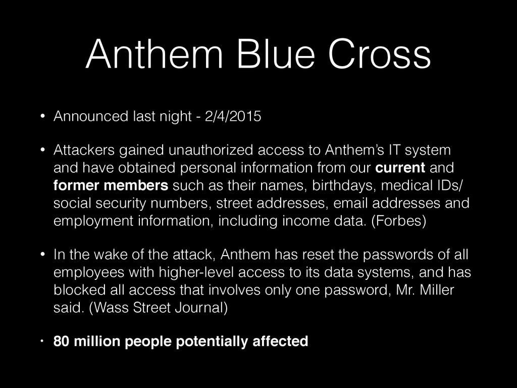 Anthem Blue Cross • Announced last night - 2/4/...