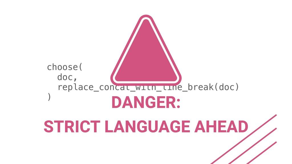 choose( doc, replace_concat_with_line_break(doc...