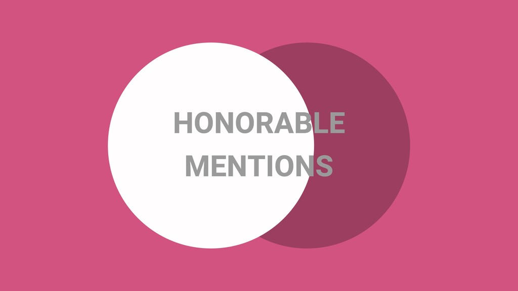 HONORABLE MENTIONS