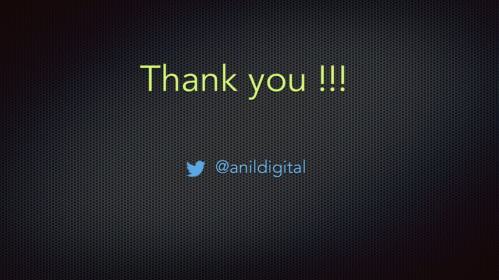 Thank you !!! @anildigital