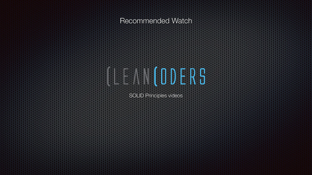 Recommended Watch SOLID Principles videos