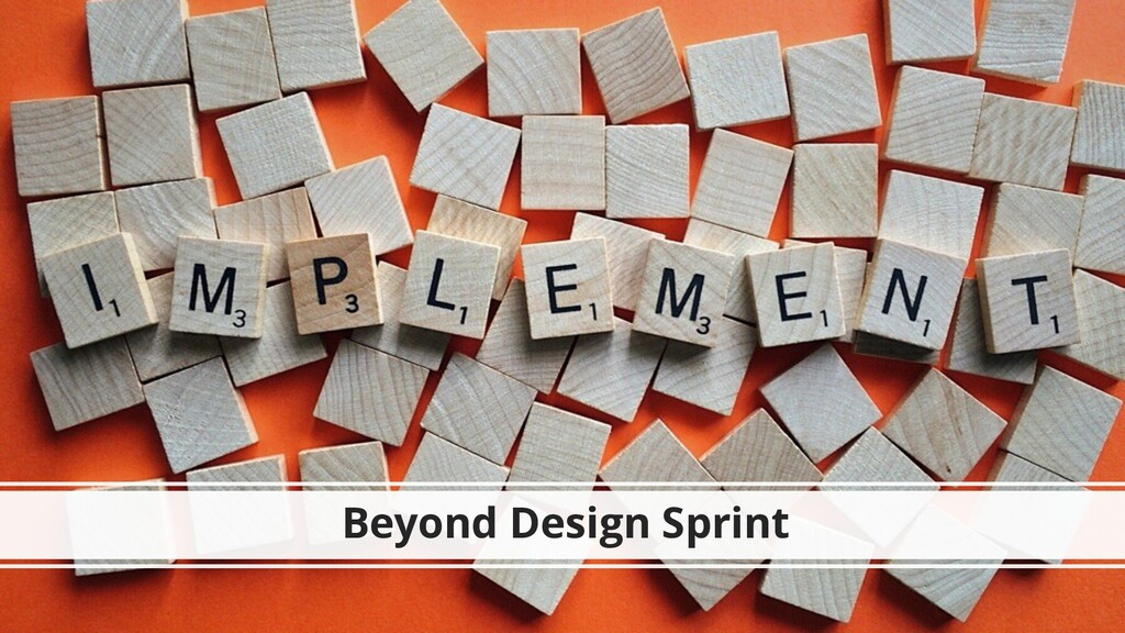 Beyond Design Sprint