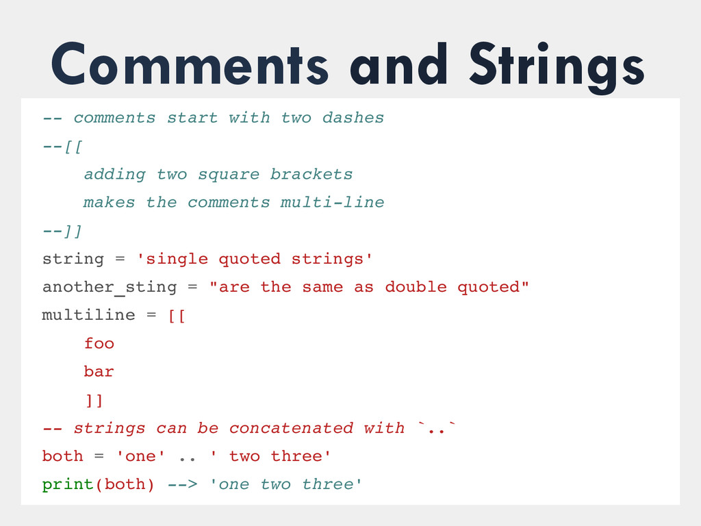 Comments and Strings  comments start with two...