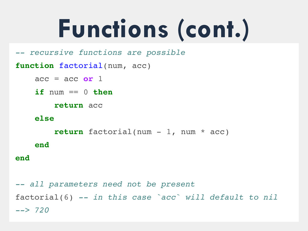 Functions (cont.)  recursive functions are po...