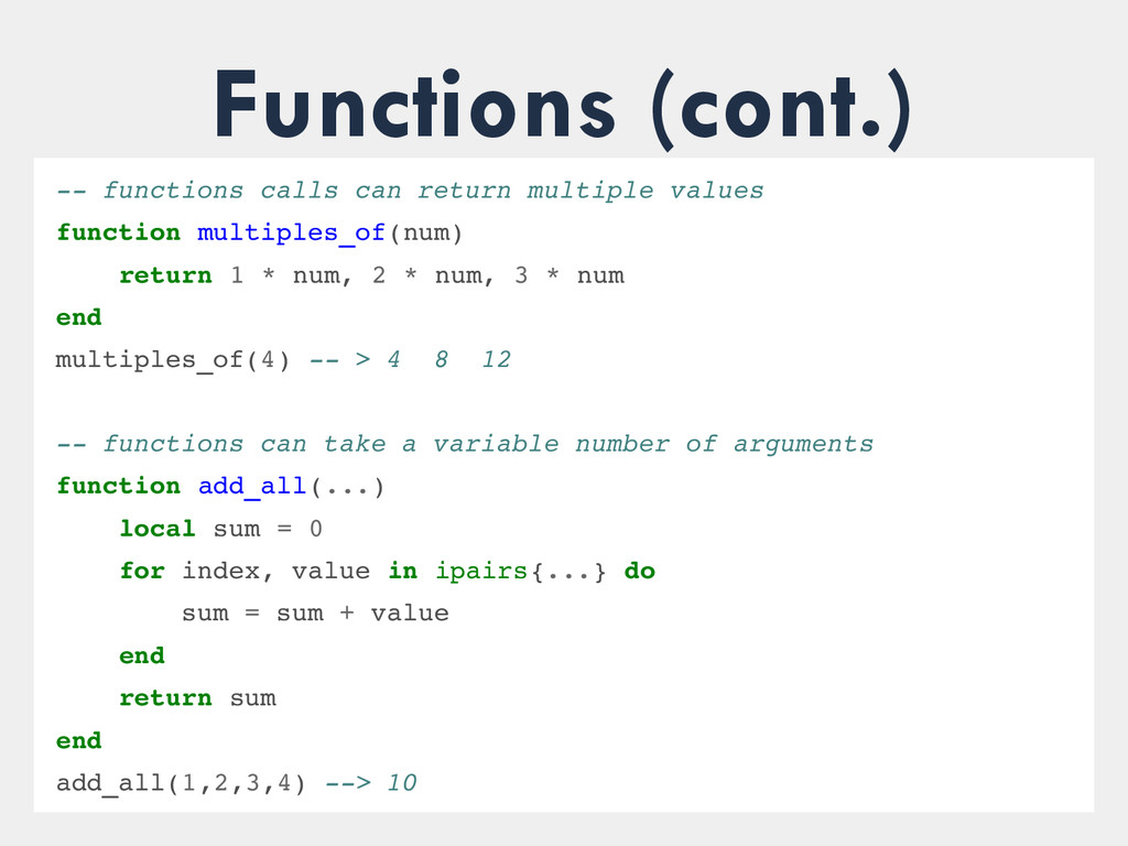 Functions (cont.)  functions calls can return...