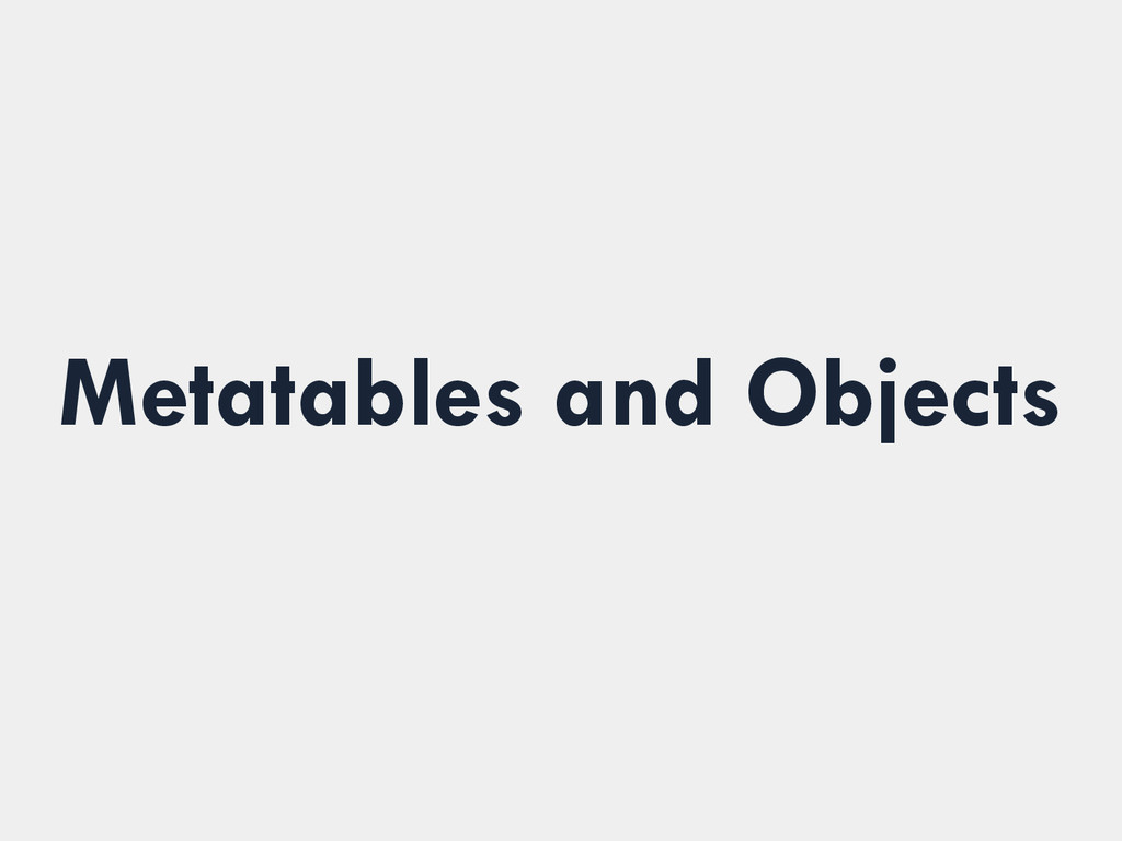 Metatables and Objects