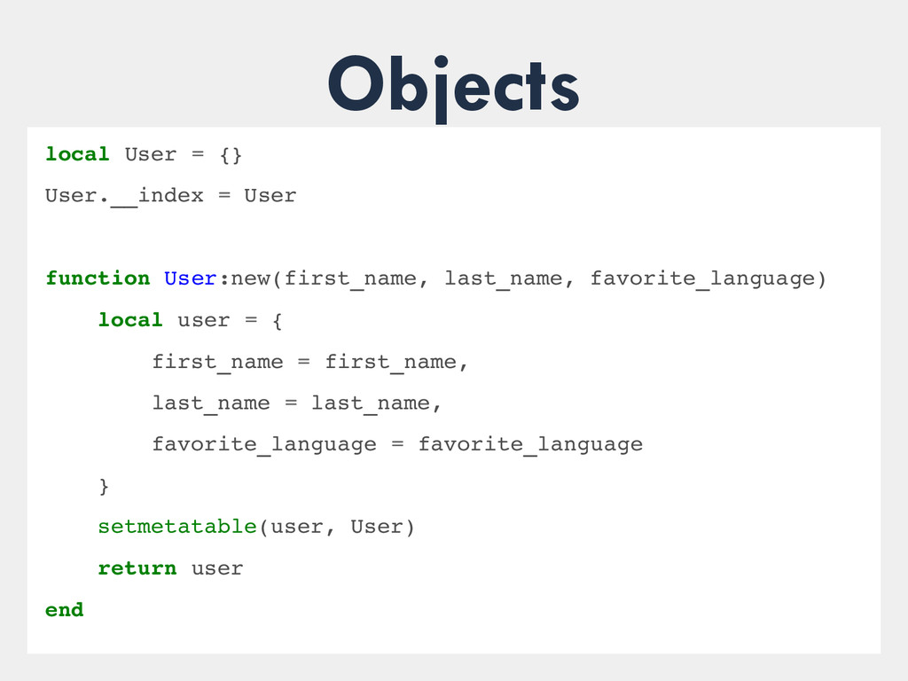Objects local User = {} User.__index = User fun...