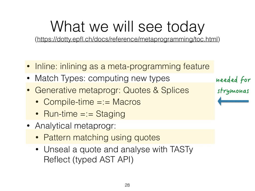 What we will see today (https://dotty.epfl.ch/do...