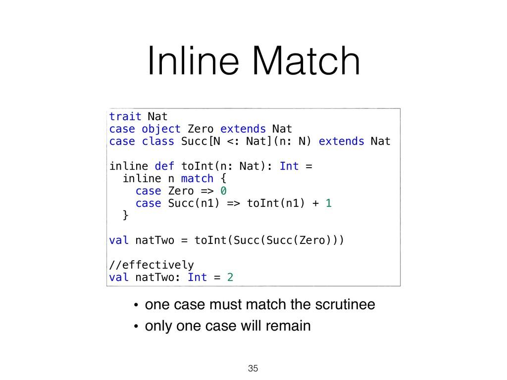Inline Match 35 trait Nat case object Zero exte...