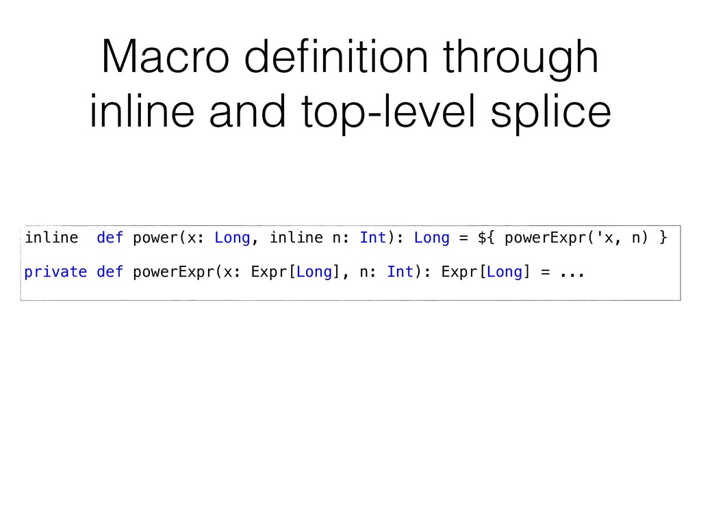 Macro definition through inline and top-level sp...