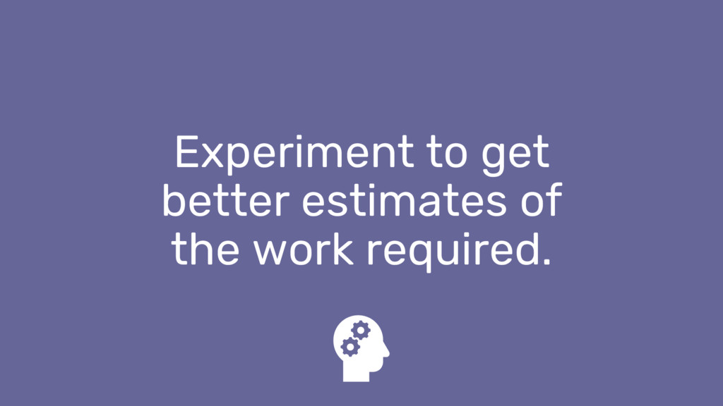 Experiment to get better estimates of the work ...