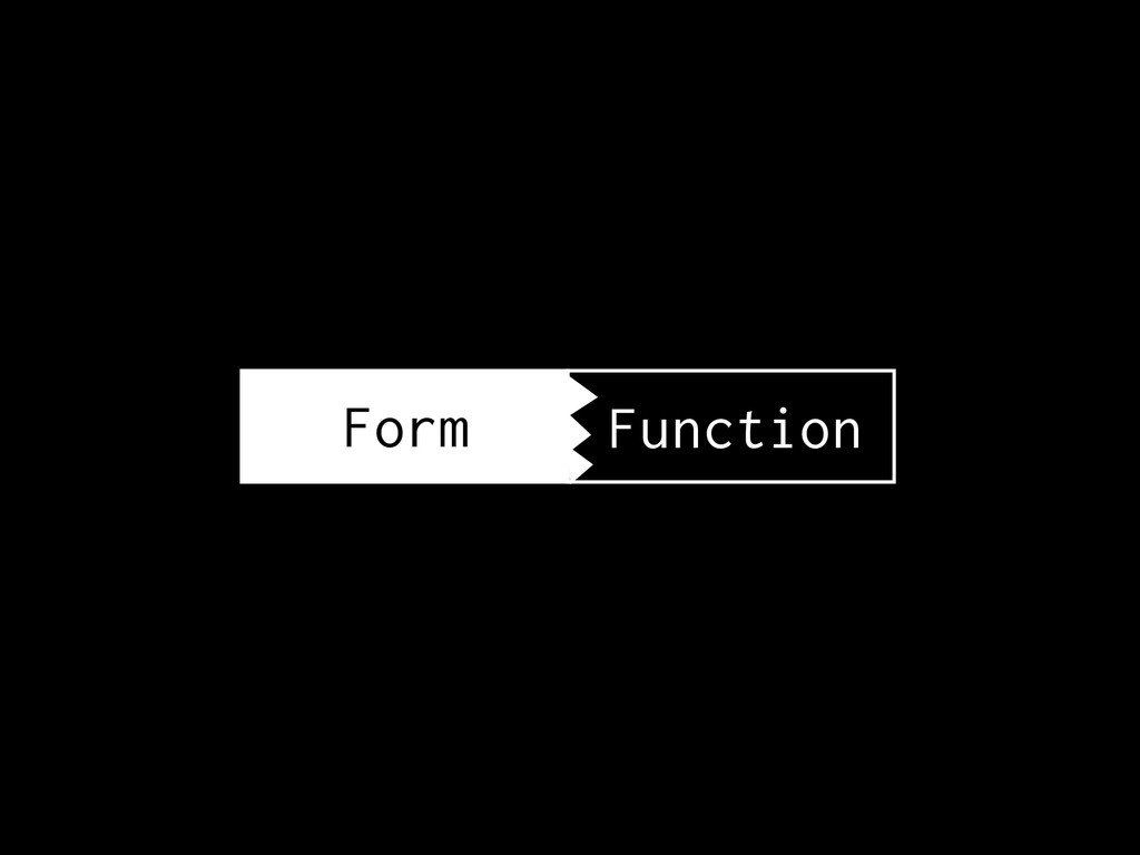 Form Function