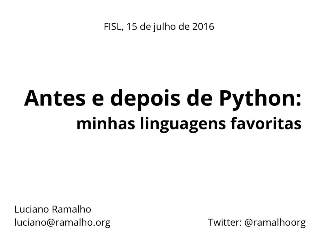 Antes e depois de Python: minhas linguagens fav...