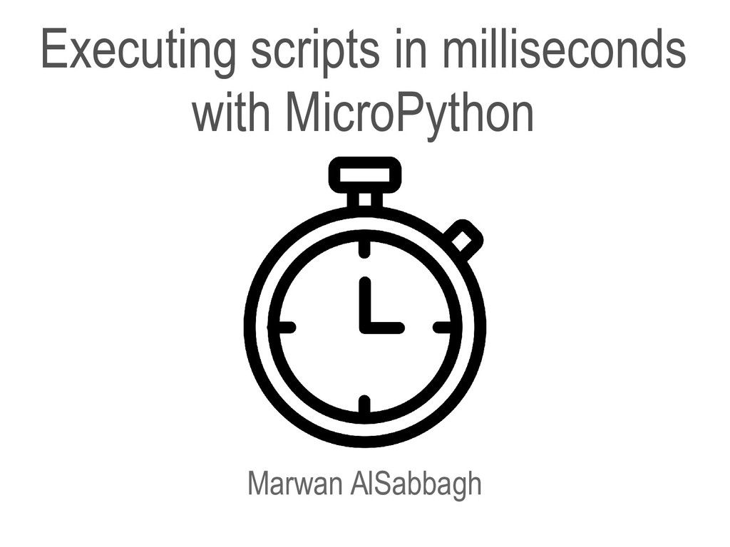 Executing scripts in milliseconds with MicroPyt...