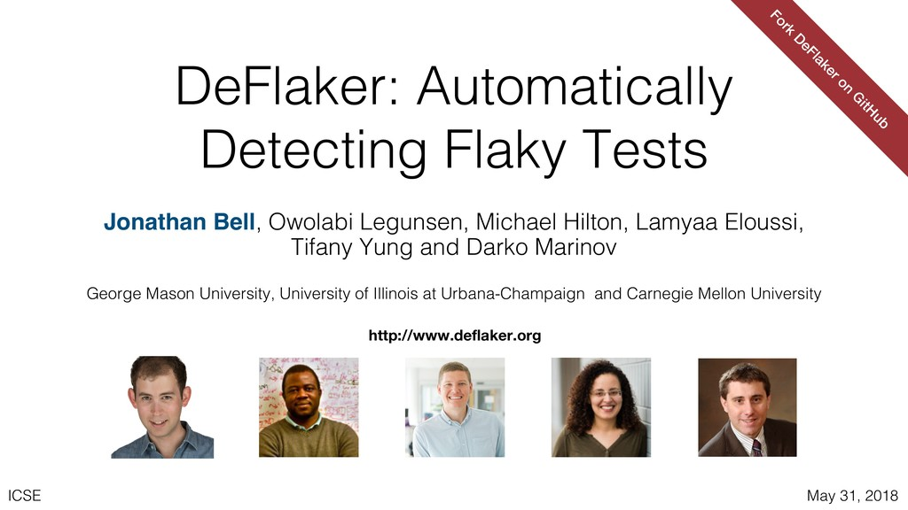 ICSE May 31, 2018 DeFlaker: Automatically Detec...