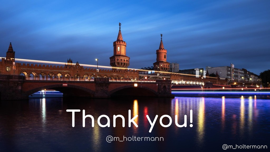 @m_holtermann Thank you! @m_holtermann