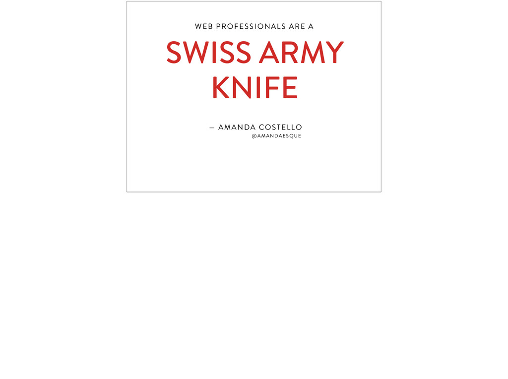 WEB PROFESSIONALS ARE A 